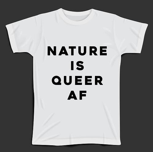 T-Shirt: Nature is Queer AF