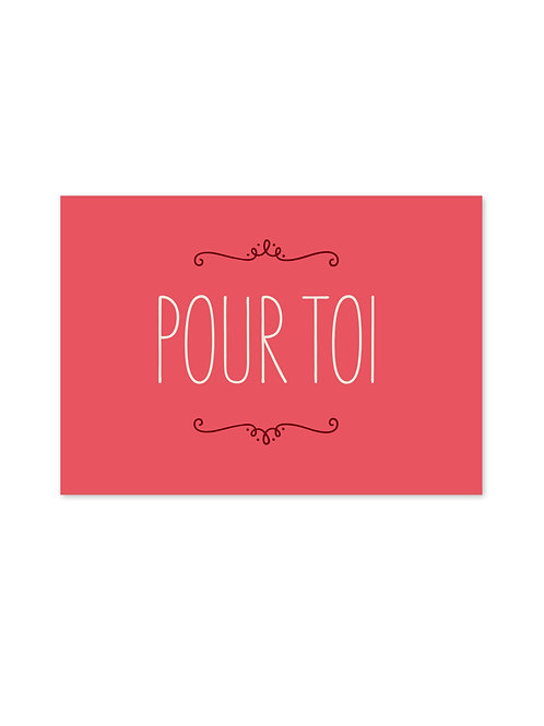 "Carte ""Pour toi"""
