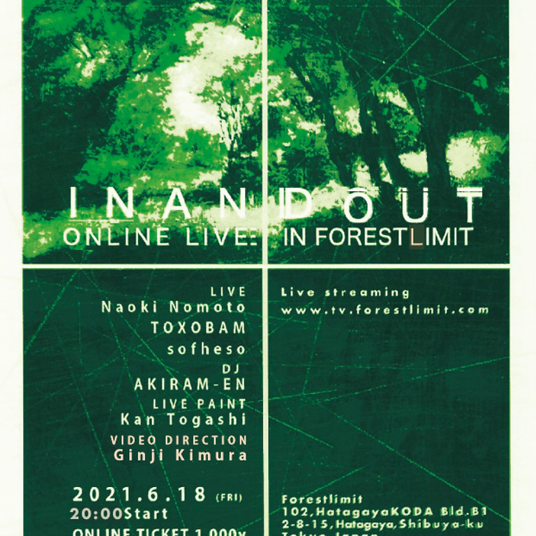 in and out -ONLINE LIVE-