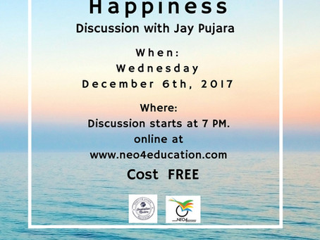 """""""Happiness"""", A discussion with Jay Pujara on Wednesday, 6th Dec,2017"""