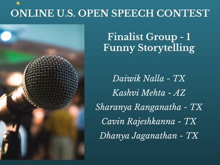 Congratulations to the finalists of Online U.S. Open Speech Contest - Group-1 Funny Storytelling