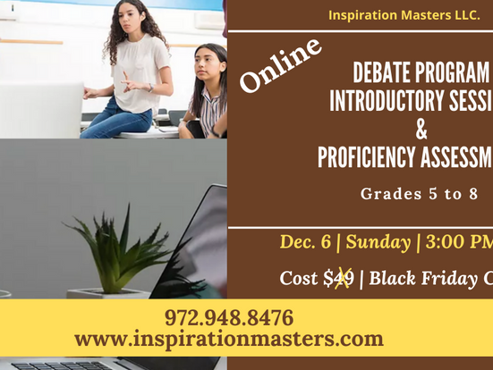 Debate Program Introductory Session & Proficiency Assessment (Grades 5 to 8)