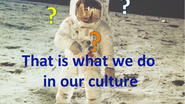 That is What We Do in Our Culture