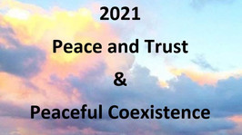 2021 - Peace and Trust & Peaceful Coexistence