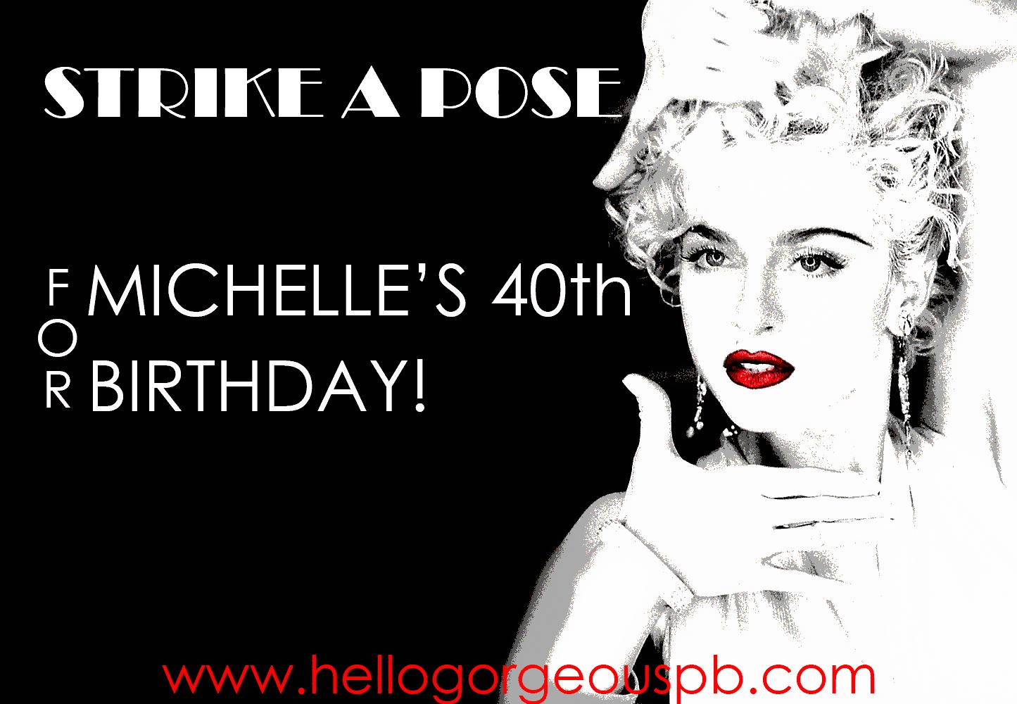 Michelle's 40th!