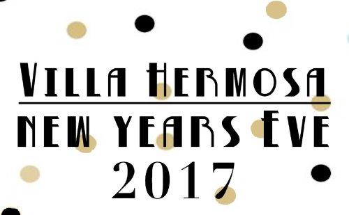 Villa Hermosa New Years Eve