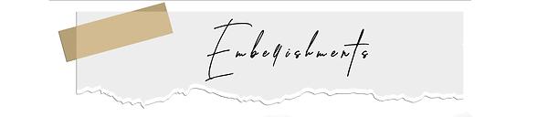 EMBELLISHMENTSa.png