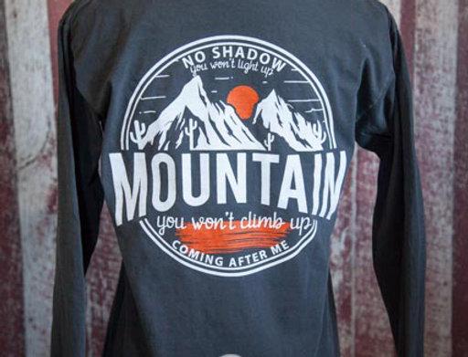 Mountain You Won't Climb Up Long Sleeve Tee