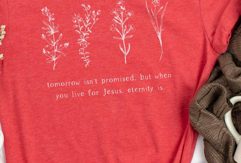 Tomorrow isn't promised tee