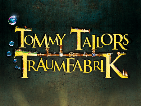 Musical Tommy Tailors Traumfabrik