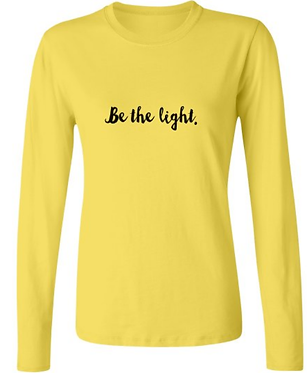 Be the light Long Sleeve