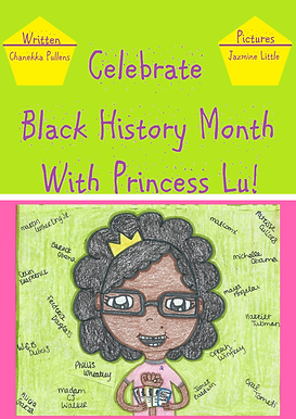 Celebrate Black History Month With Princess Lu!