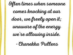 Mother Barista ♥ Encouragement To Guard Your Door: Don't Let Negative Energy In