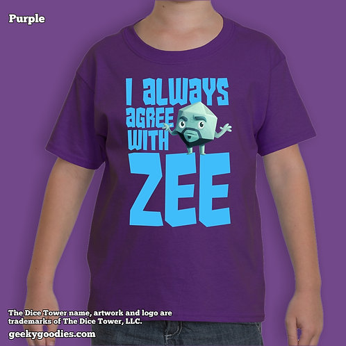 I Always Agree With ZEE Dice Tower Children's T-shirt
