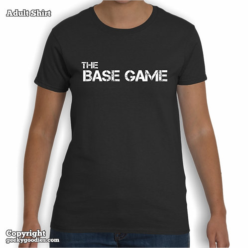 The Base Game Ladies T-shirt (Matching Board Game Family T-shirts)