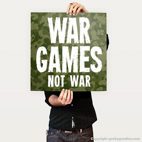 War Games Not War Poster