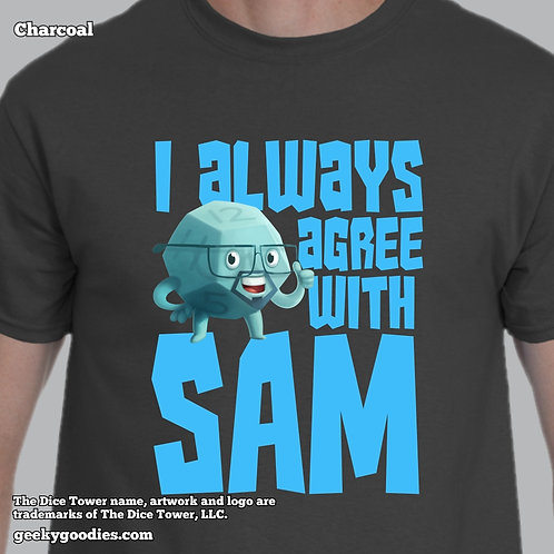 I Always Agree With SAM Dice Tower Men's/Unisex T-shirt (Dark Colors)