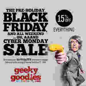 Cyber Monday SALE | Board gamers | Board Game Geeks | Geeky Goodies | Get 15% OFF your order at GeekyGoodies.com with our Pre-Holiday, Black Friday and All Weekend ... Oh, aaand Cyber Monday SALE!