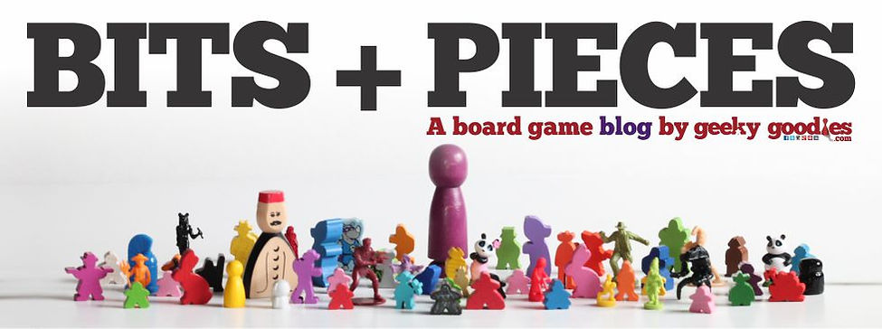 Bits + Pieces | A board game blog by GeekyGoodies.com | board game news, reviews, sales, contest, t-shirts, accessories, designers, interviews and much more