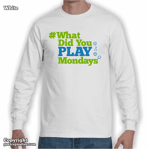 What Did You Play Mondays (#WhatDidYouPlayMondays) White Long Sleeve Shirt