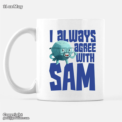 I Always Agree With SAM Dice Tower Coffee Mugs
