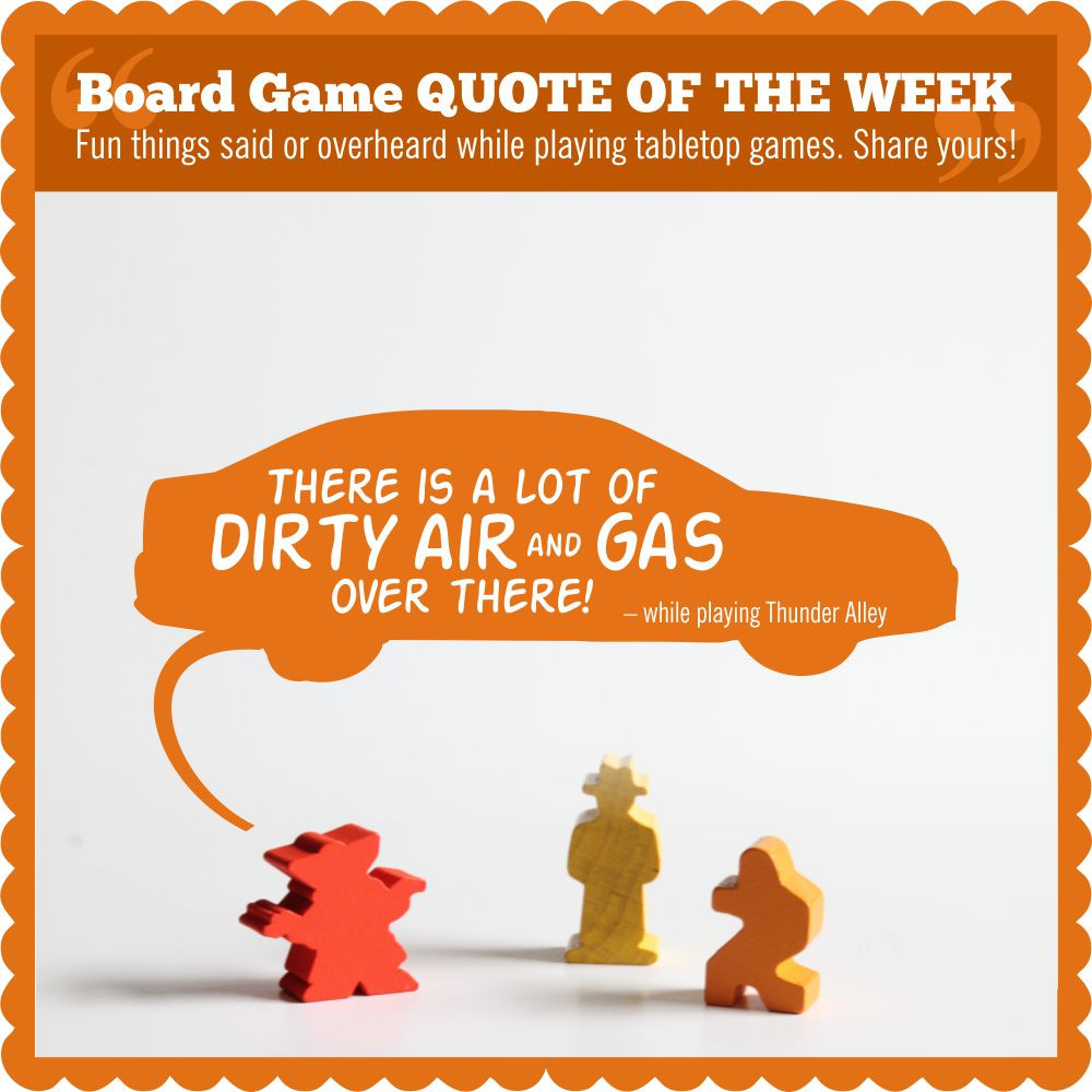 #BoardGameQuote | Board Game QUOTE OF THE WEEK | Geeky Goodies