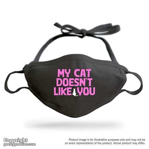 My Cat Doesn't Like You Adjustable Cloth Face Mask