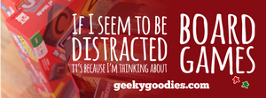 If I Seem Distracted It's Because I'm Thinking About Board Games | Geeky Goodies | T-shirts for Board Gamers