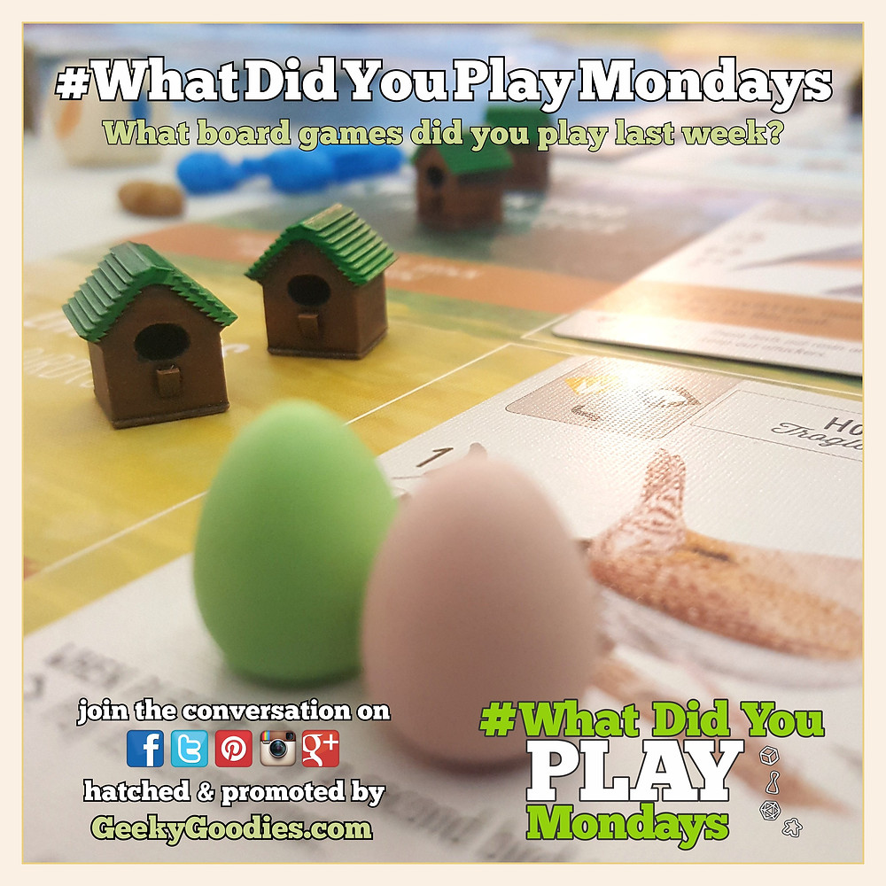 #WhatDidYouPlayMondays Tell us what games you played during the previous week with #WhatDidYouPlayMondays | hatched and created by Geeky Goodies
