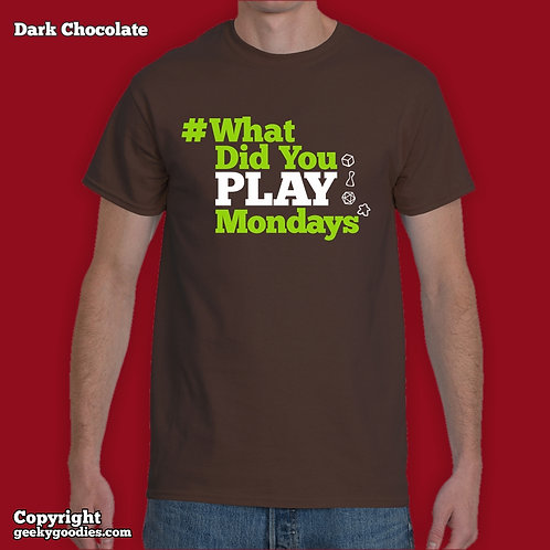 What Did You Play Mondays (#WhatDidYouPlayMondays) Unisex T-shirt (Dark Colors)