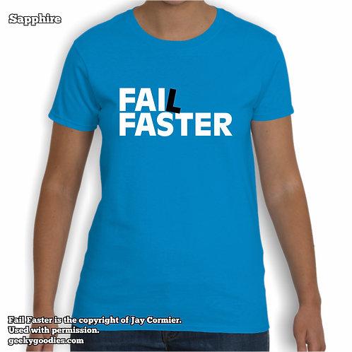 Fail Faster Women's T-shirts