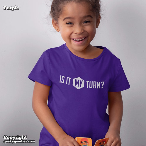 Is It My Turn? Children's T-shirts
