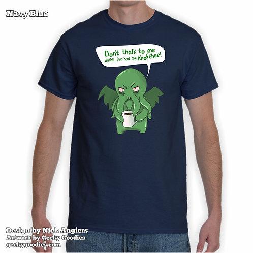 TALL SizesDon't Thalk To Me Unthil I've Had My Khoffhee! Men's / Unisex T-shirt