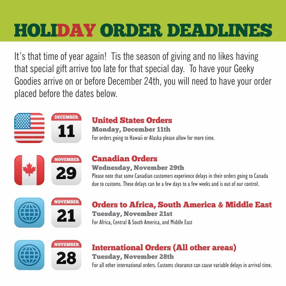 Geeky Goodies Holiday Order Deadlines | Christmas Order Deadlines for Geeky Goodies