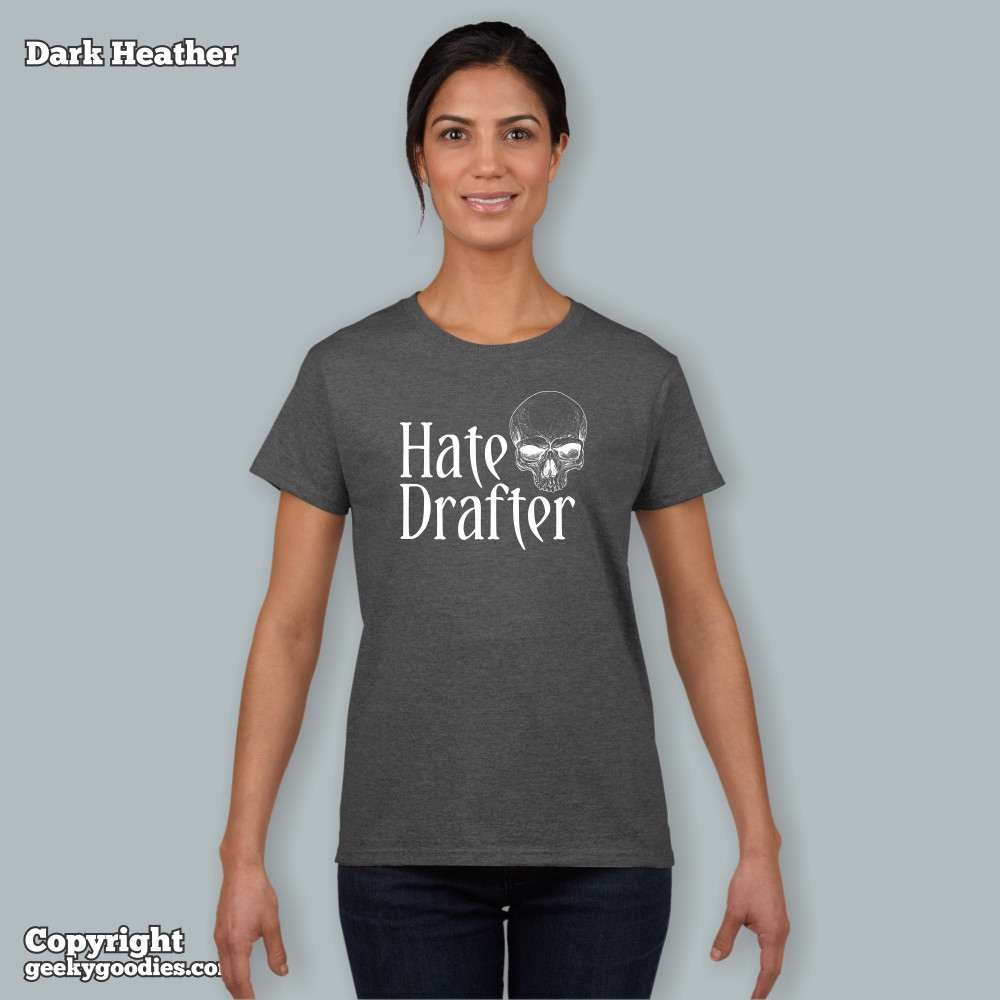 Hate Drafter T-shirts for men and women in sizes up to 5XL | Geeky Goodies | Tshirts for board gamers