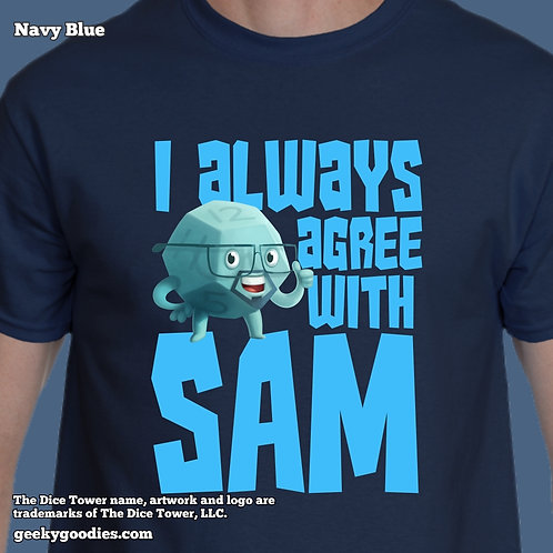 TALL Sizes I Always Agree With SAM Dice Tower Men's/Unisex Tshirt