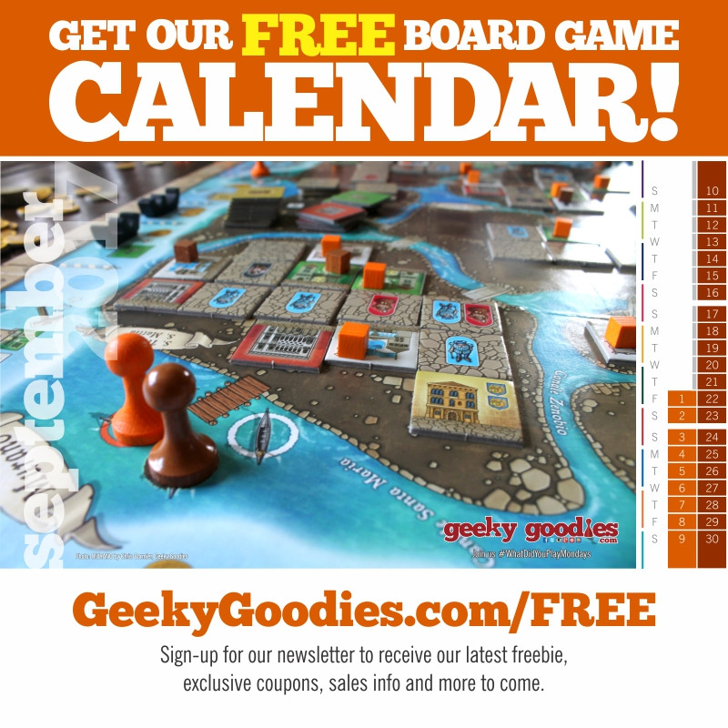 Get your FREE Board Game Calendar at GeekyGoodies.com