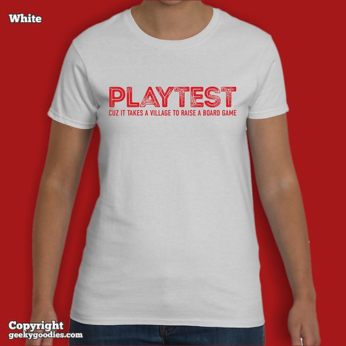 PLAYEST Cuz It Takes a Village To Raise a Board Game Women's White T-shirt