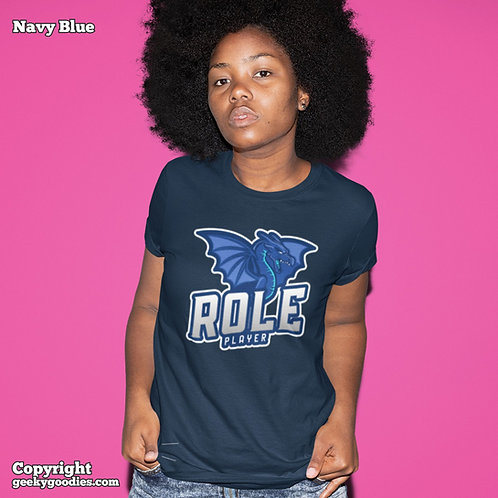 Role Player Ladies T-shirts