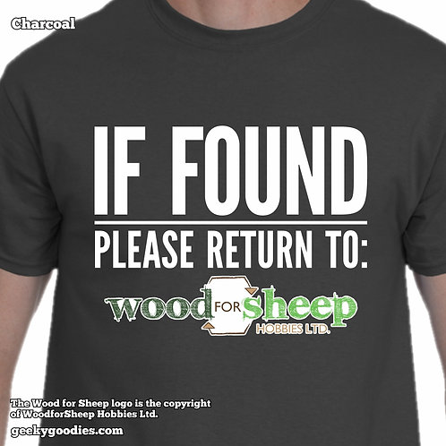 IF FOUND Please Return to Wood for Sheep Men's/Unisex T-shirts(Dark Colours)
