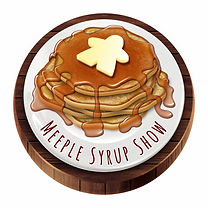 Meeple Syrup Show | Geeky Goodies Featured Partner