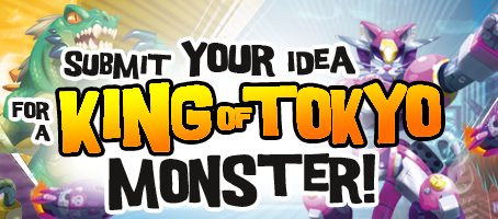 Contest Alert! Create a King Of Tokyo Monster!