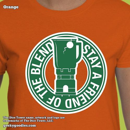 Stay a Friend of the Blend Women's T-shirt