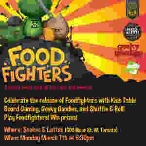Foodfighters Board Game Launch Party Snakes and Lattes