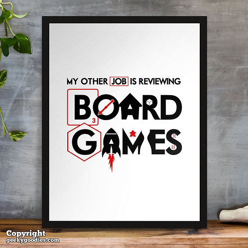 My Other Job is REVIEWING Board Games Poster