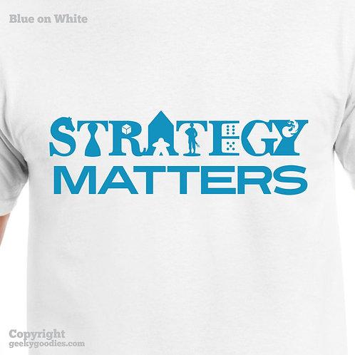 Strategy Matters Mens/Unisex White TShirt