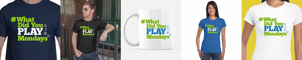 #WhatDidYouPlayMondays T-shirts, Mugs and Gift Ideas from Geeky Goodies