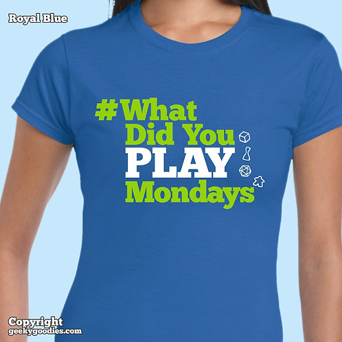 What Did You Play Mondays (#WhatDidYouPlayMondays) Women's FITTED T-shirts