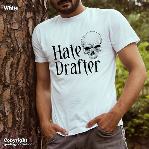 Hate Drafter Men's/Unisex T-shirt