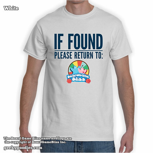 IF FOUND Please Return to Board Game Bliss Mens/Unisex White T-shirt
